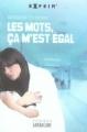 Couverture Les mots, ça m'est égal Editions Sarbacane (Exprim') 2007