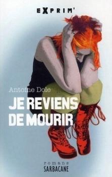 http://croquelesmots.blogspot.fr/2014/01/chronique-je-reviens-de-mourir-dantoine.html