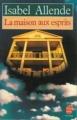 Couverture La Maison aux esprits Editions Le Livre de Poche 1986