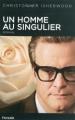 Couverture Un homme au singulier Editions Fayard 2010