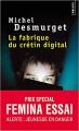 Couverture La fabrique du crétin digital Editions Points 2020