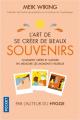 Couverture L'Art de se créer de beaux souvenirs Editions Pocket (Evolution) 2020