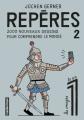 Couverture Repères, tome 2 : 2000 nouveaux dessins pour comprendre le monde Editions Casterman 2020