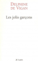 Couverture Les jolis garçons Editions JC Lattès (Littérature française) 2005