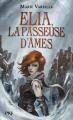 Couverture Elia : La passeuse d'âmes, tome 1 Editions Pocket (Jeunesse) 2020
