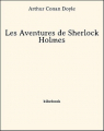 Couverture Les aventures de Sherlock Holmes Editions Bibebook 2013