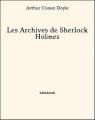 Couverture Archives sur Sherlock Holmes / Les archives de Sherlock Holmes Editions Bibebook 2013