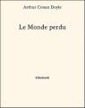 Couverture Le monde perdu Editions Bibebook 2013