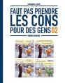 Couverture Faut pas prendre les cons pour des gens, tome 2 Editions Fluide glacial 2020