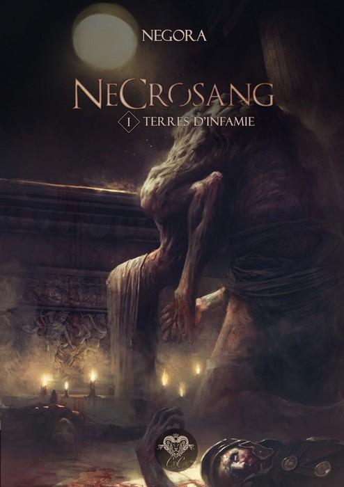 Couverture Necrosang, tome 1 : Terres d'infamie