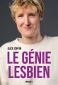 Couverture Le génie lesbien Editions Grasset 2020