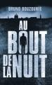 Couverture Au bout de la nuit Editions France Loisirs 2019