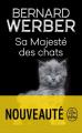 Couverture Cycle des Chats, tome 2 : Sa Majesté des Chats Editions Le Livre de Poche 2019
