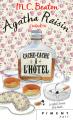 Couverture Agatha Raisin enquête, tome 17 : Cache-cache à  l'hôtel Editions France Loisirs (Piment - Noir) 2020