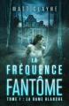 Couverture La Fréquence Fantôme, tome 1 : La Dame Blanche Editions Autoédité 2020