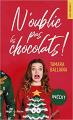 Couverture N'oublie pas les chocolats  Editions Hugo & cie (Poche - New romance) 2020
