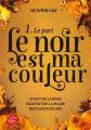 Couverture Le noir est ma couleur, tome 1 : Le pari Editions Le Livre de Poche (Jeunesse) 2020