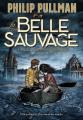 Couverture La trilogie de la poussière, tome 1 : La Belle sauvage Editions Gallimard  2020