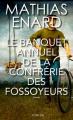 Couverture Le Banquet annuel de la Confrérie des fossoyeurs Editions Actes Sud 2020