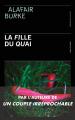 Couverture La fille du quai Editions Presses de la cité 2020