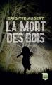 Couverture La mort des bois Editions France Loisirs 2020