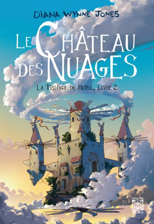 Couverture Les Châteaux / La Trilogie de Hurle, tome 2 : Le Château des Nuages
