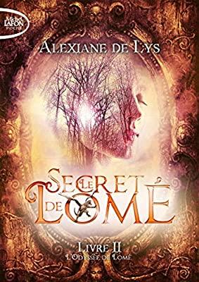 Couverture Le secret de Lomé, tome 2 : L'Odyssée de Lomé