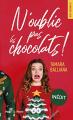 Couverture N'oublie pas les chocolats  Editions Hugo & cie (New romance) 2020