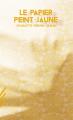 Couverture La séquestrée / Le Papier peint jaune Editions Tendances Négatives 2020