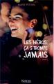 Couverture Les héros ça s'trompe jamais, tome 3 Editions Kennes 2019