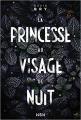Couverture La Princesse au visage de nuit Editions de l'Homme Sans Nom 2020