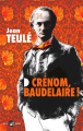Couverture Crénom, Baudelaire ! Editions Mialet Barrault 2020