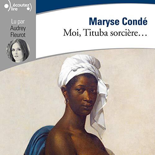 Couverture Moi, Tituba sorcière / Moi, Tituba sorcière...