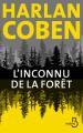 Couverture L'inconnu de la forêt Editions Belfond (Noir) 2020