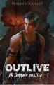 Couverture Outlive, tome 1 : En terrain hostile  Editions Autoédité 2020