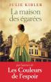 Couverture La maison des égarées Editions France Loisirs 2020