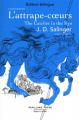 Couverture L'attrape-coeurs Editions Robert Laffont (Pavillons poche) 2020