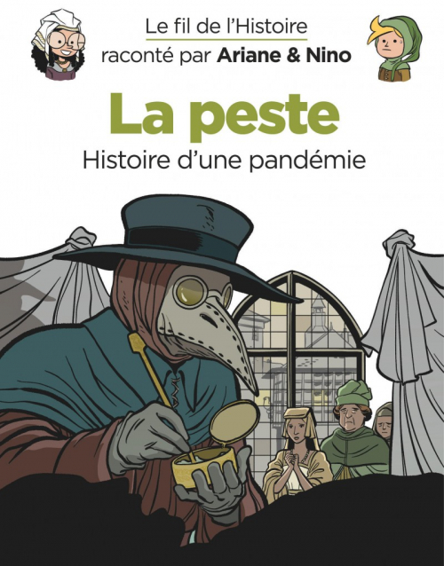 Couverture Le fil de l'histoire raconté par Ariane & Nino, tome 24 : La peste