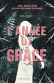 Couverture L'année de Grâce Editions Casterman (Jeunesse) 2020