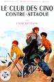 Couverture Le club des cinq contre-attaque Editions Hachette (Bibliothèque Rose) 1964