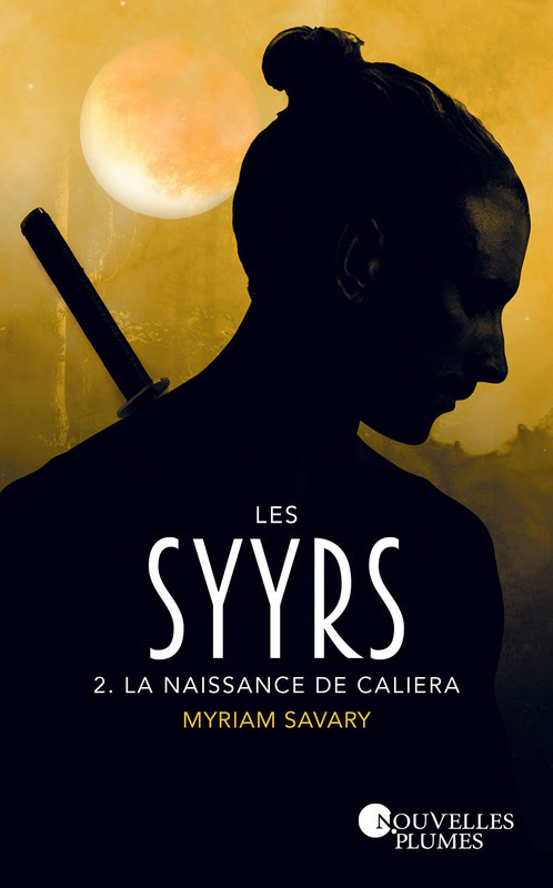 Couverture Les Syyrs, tome 2 : La Naissance de Caliera