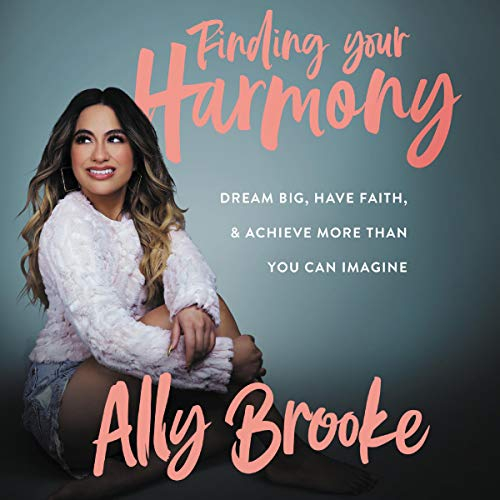 Couverture Finding Your Hamony : Dream Big, Have Faith And Achieve More Than You Can Imagine