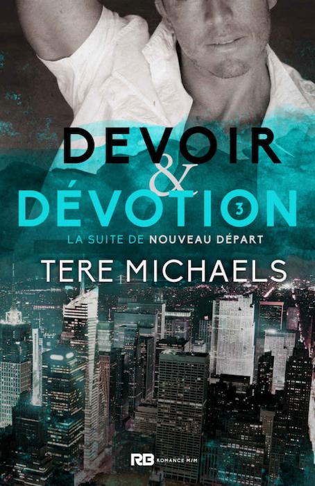 Couverture Faith, Love & Devotion, tome 3 : Devoir & dévotion