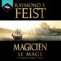 Couverture Les Chroniques de Krondor / La Guerre de la Faille, tome 2 : Magicien, Le mage Editions Hardigan 2016