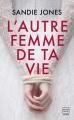 Couverture L'autre femme de ta vie  Editions Hauteville 2020