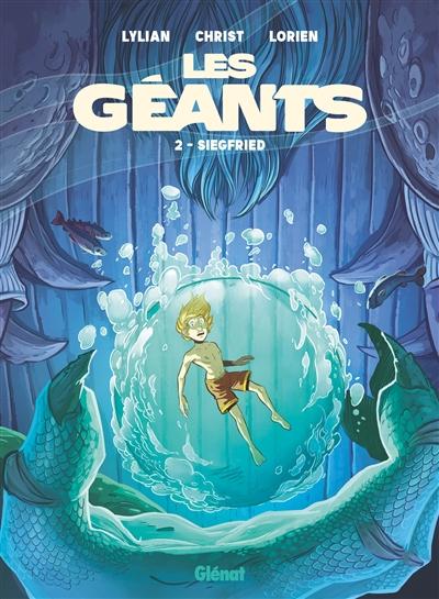 Couverture Les géants, tome 2 : Siegfried