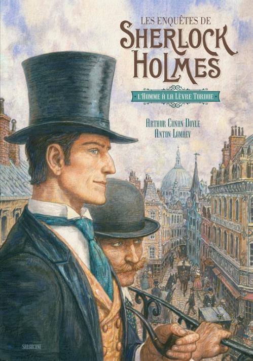 Couverture Les Enquêtes de Sherlock Holmes, tome 3 : L'Homme à la lèvre tordue