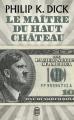 Couverture Le Maître du haut château Editions J'ai Lu (Science-fiction) 2013