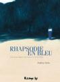 Couverture Rhapsodie en bleu Editions Futuropolis 2020