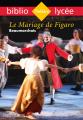 Couverture Le Mariage de Figaro Editions Hachette (Biblio lycée) 2018